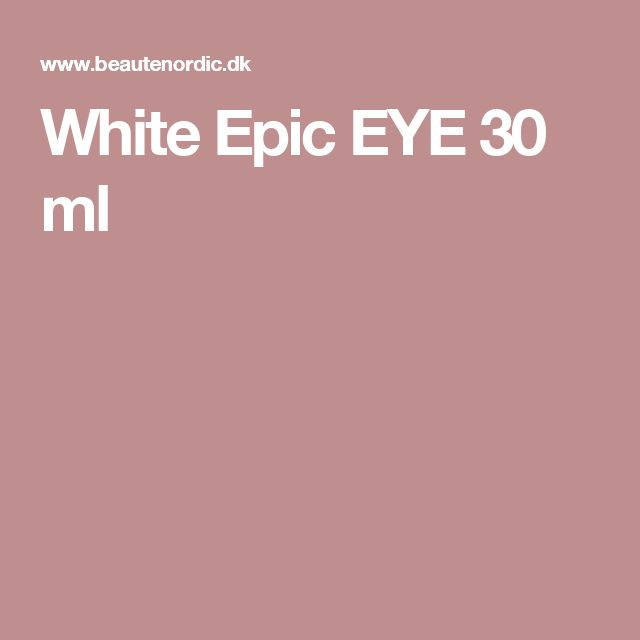 White Epic EYE 30 ml