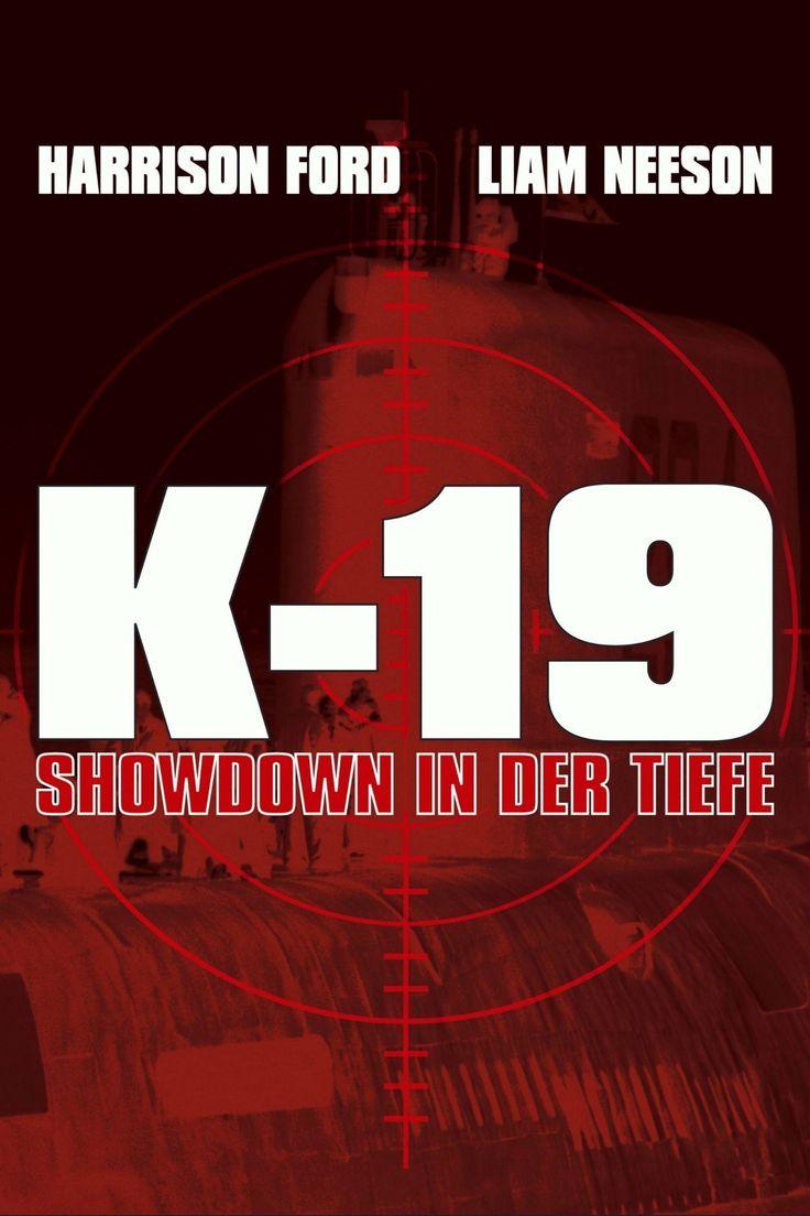 K-19 - Showdown in der Tiefe (2002) - Filme Kostenlos Online Anschauen - K-19 - Showdown in der Tiefe Kostenlos Online Anschauen #K19ShowdownInDerTiefe -  K-19 - Showdown in der Tiefe Kostenlos Online Anschauen - 2002 - HD Full Film - Der russische Vorzeige-Kapitän Alexei Vostrikov übernimmt an Stelle von Skipper Mikhail Polenin auf Geheiß des Kreml das Kommando auf dem neuen Atom-U-Boot K-19.