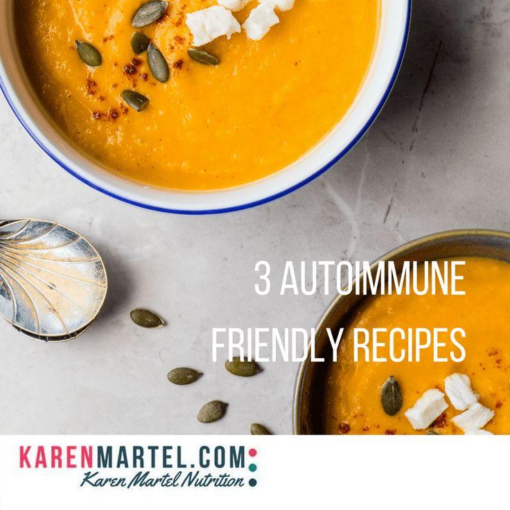 3 Autoimmune Friendly Recipes - Karen Martel Nutrition