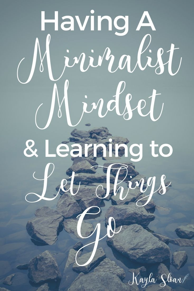 "Do you have a minimalist mindset? What excuses do you use to justify keeping ""stuff""? Here's how to overcome those excuses and finally let go."