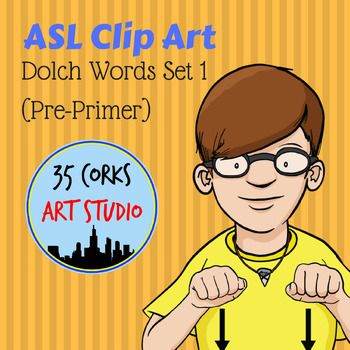 34 ASL Dolch Word clip art pieces. High quality PNG files with transparent backgrounds. BW/Color images.