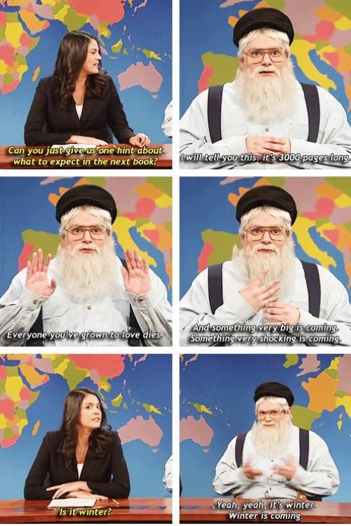 SNL skit on George R.R. Martin of GOT Ok ok but everyone's acting like he enjoys killing people off, it's a fucking war people!!! They're constantly at war with someone