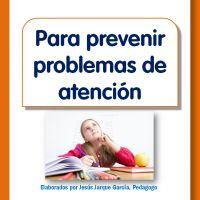 Pautas para prevenir los problemas de atención en niños