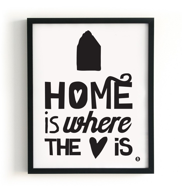 Poster `Home Is Where The Heart Is`.    Formaat 400 x 500 mm.  Papier 135 grs. Satin  Poster is exclusief lijst. EUR 12,95