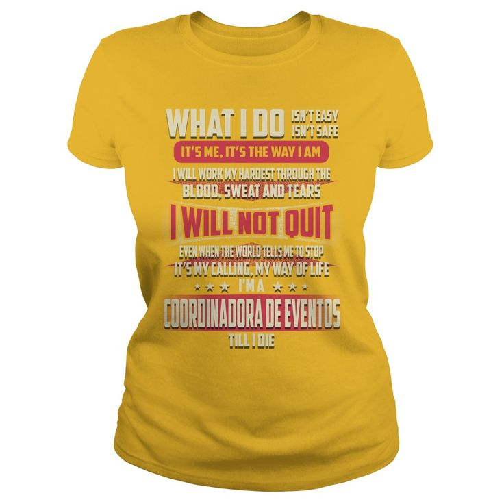 Coordinadora De Eventos What I do Job Shirts #gift #ideas #Popular #Everything #Videos #Shop #Animals #pets #Architecture #Art #Cars #motorcycles #Celebrities #DIY #crafts #Design #Education #Entertainment #Food #drink #Gardening #Geek #Hair #beauty #Health #fitness #History #Holidays #events #Home decor #Humor #Illustrations #posters #Kids #parenting #Men #Outdoors #Photography #Products #Quotes #Science #nature #Sports #Tattoos #Technology #Travel #Weddings #Women