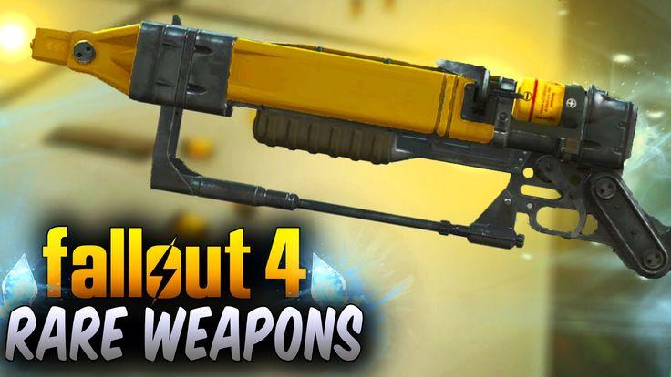 Fallout 4 Rare Weapons - Top 10 Powerful Secret & Unique Weapons Locatio...