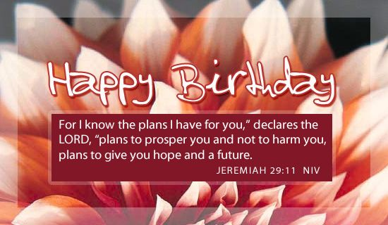 Free Jeremiah 29:11 eCard - eMail Free Personalized Birthday Cards Online