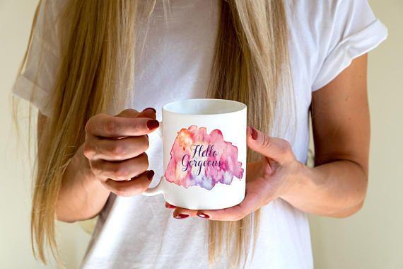 Hello Gorgeous Mug By Amber Christi Design Personalized Coffee
