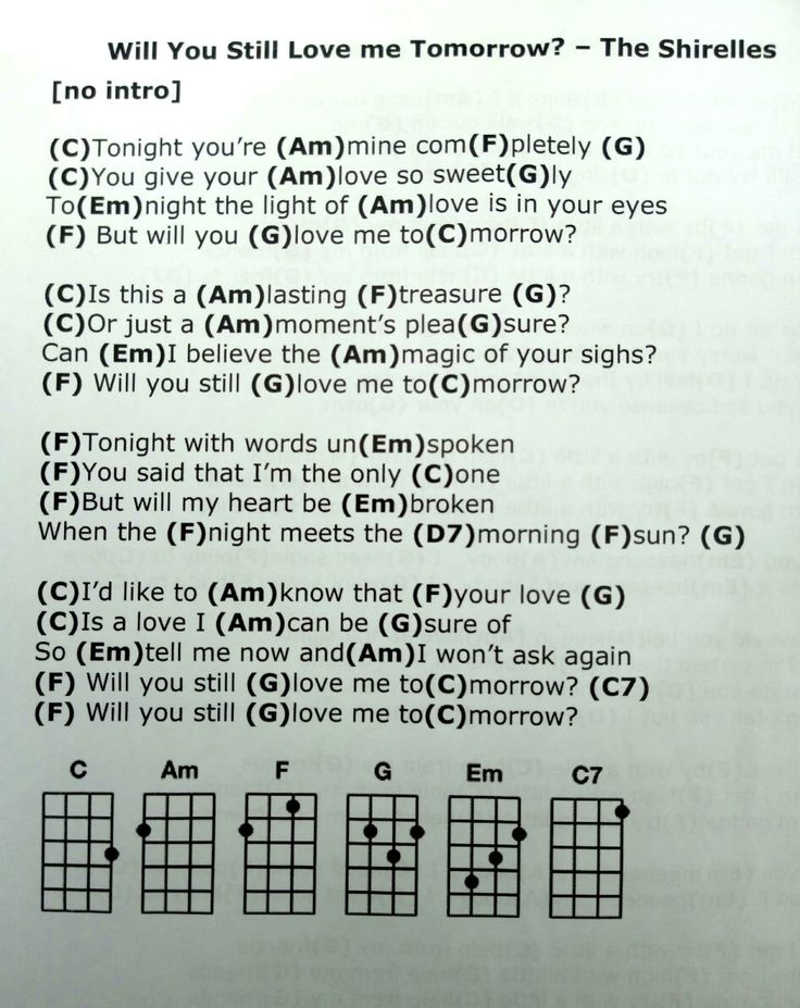 Will You Still Love me Tomorrow? Song lyrics and chords