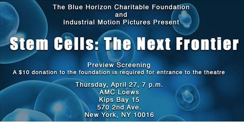 """Thursday, April 27 at 7PM at the AMC Loews Kips Bay theater  (in showroom """"Auditorium 7"""", located upstairs) 570 2nd Ave (between 31st & 32nd Street) A $10 donation to the foundation is required for entrance to the showroom. Look for Blue Horizon International check-in table in the lobby of the movie theatre. Only guests with wristbands will be admitted into the showroom and later to the reception. Reception immediately following the screening at 330 East 38th St, PH JK"""