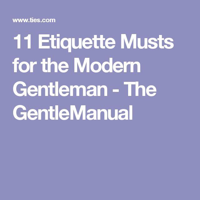 11 Etiquette Musts for the Modern Gentleman - The GentleManual