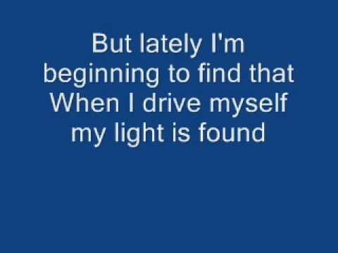My mantra if I get scared and think I have no control Incubus Drive(lyrics)