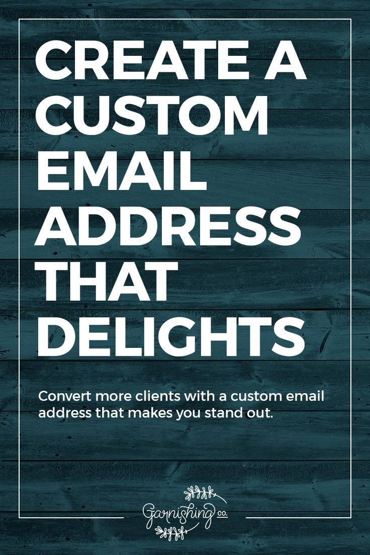 Delight more customers with a creative custom email address. Click through to learn why your email address matters. | garnishing.co