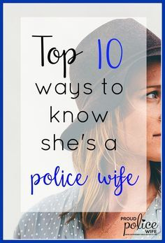 Being a police wife is unique and it takes a special person to walk this life. Check out the top quotes, humor, and experiences of being a police wife. #policewife #policewifelife #thinblueline #policeofficer #leowife