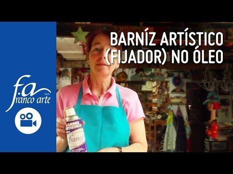 Barníz Artístico (Fijador) No Oleo - YouTube
