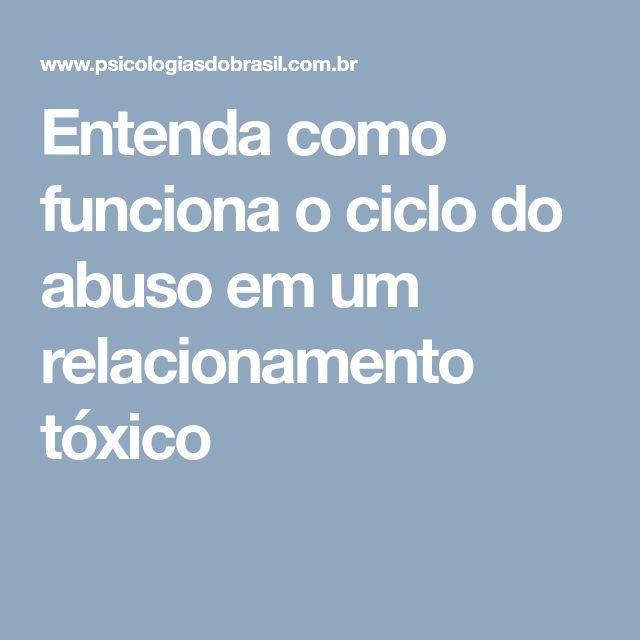 Entenda como funciona o ciclo do abuso em um relacionamento tóxico