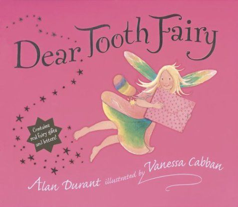 Dear Tooth Fairy  (10 Healthy Teeth and Brushing Books for Kids) #kidlit