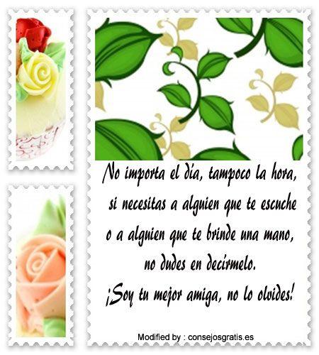 frases y tarjetas de amistad para compartir,buscar frases de amistad:  http://www.consejosgratis.es/lindos-mensajes-de-amistad-para-mi-mejor-amiga/