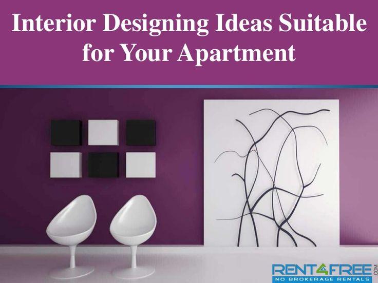 Interior Designing Ideas Suitable for Your Apartment