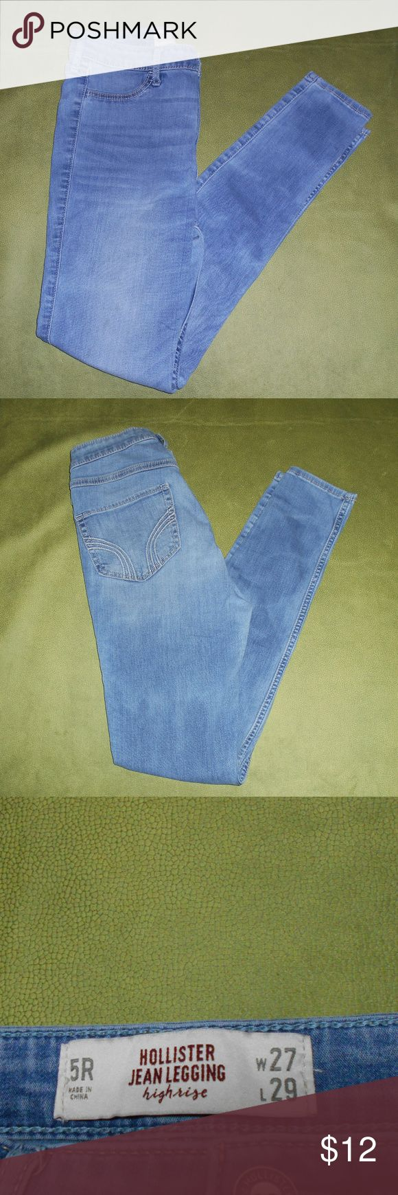 Hollister Legging Jeans 5R Hollister Jean Legging high rise.  Size 5R- waist 27- length 29.  Made from  66% Cotton--18% Viscose--14% Polyester--2% Elastane.  Good condition. Hollister Jeans
