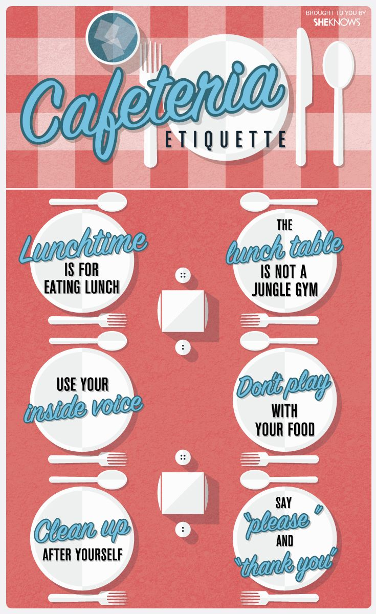 A quick crash course in cafeteria etiquette for kids