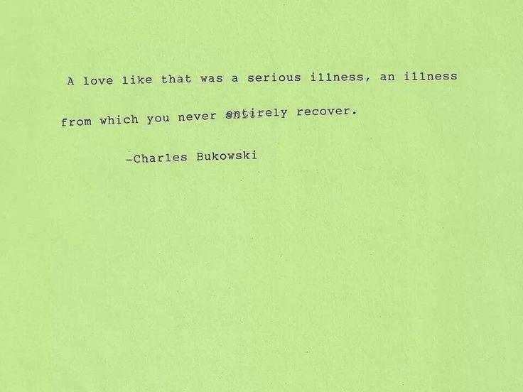 Charles Bukowski. Quotes.