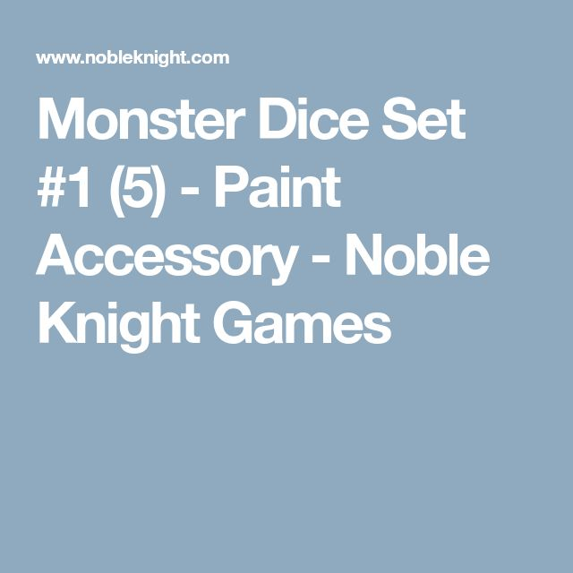 Monster Dice Set #1 (5) - Paint Accessory - Noble Knight Games