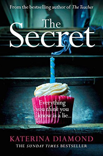 The Secret: The brand new thriller from the bestselling author of The Teacher by [Diamond, Katerina]