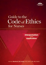 Print Version - Guide to the Code of Ethics for Nurses: Interpretation and Application  ISBN: 9781558102583PUB# 9781558102583      Today's healthcare environment is changing rapidly and nurses are faced with ethical challenges every day. Are you prepared to meet these complex and recurring ethical challenges? This book is a must