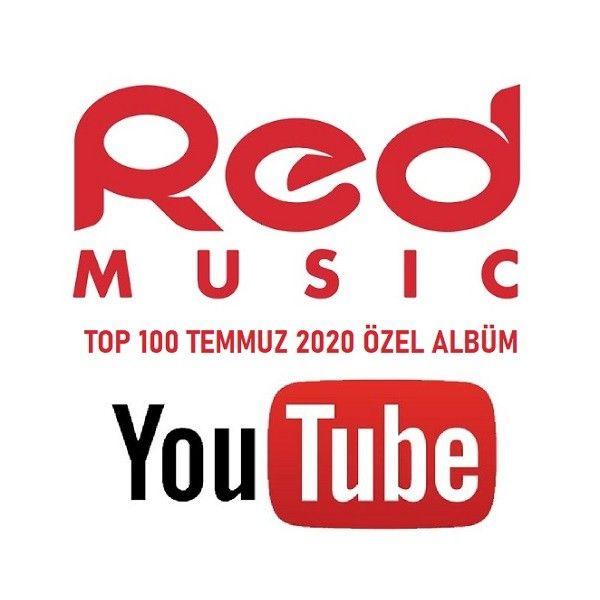 Youtube Redmusic Hit Top 100 Listesi Temmuz 2020 Album Indir Youtube Album Sarkilar