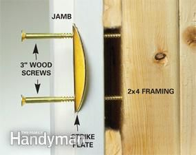 Home security - Extra long screws give added strength to the door strike plate