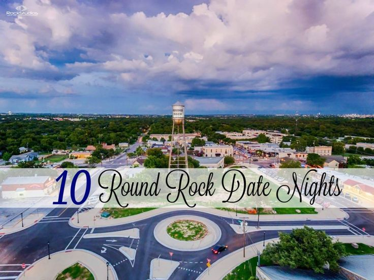 10 Round Rock Date Nights