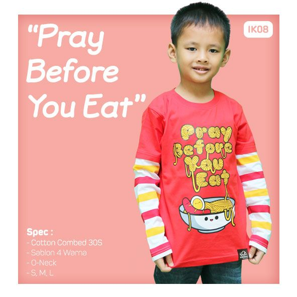 Kaos Anak Muslim Bilhikma IK08 Tema : Pray Before You Eat