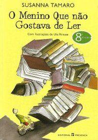 'O menino que não gostava de ler' de Susanna Tamaro #leiturascriativas