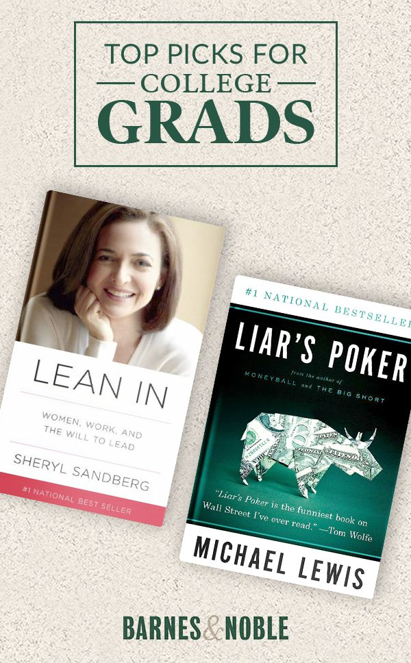 Give your grad the gift of great advice. Barnes & Noble curated a list of the best books for college grads. Whether they're heading off to their first job or the trip of a lifetime _ there's a book that's just right for the journey. Find inspiring reads at Barnes & Noble.