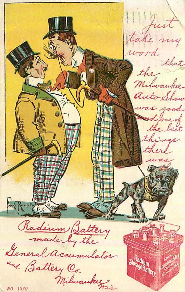 Advertising Postcard Radium Battery, Bulldog, Milwaukee, Wisconsin - used 1909. Pinned by Judi Crowe.