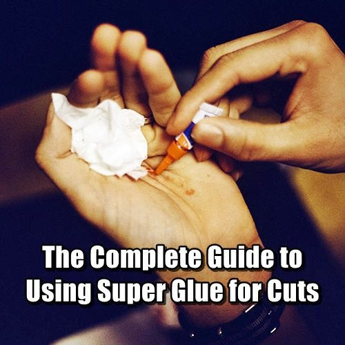 The Complete Guide to Using Super Glue for Cuts - How many of you already knew you could use super glue to seal closed cuts? How many of you have actually tried using this first aid technique? Better than a band aid in many situations, it's a great survival tool for first aid.