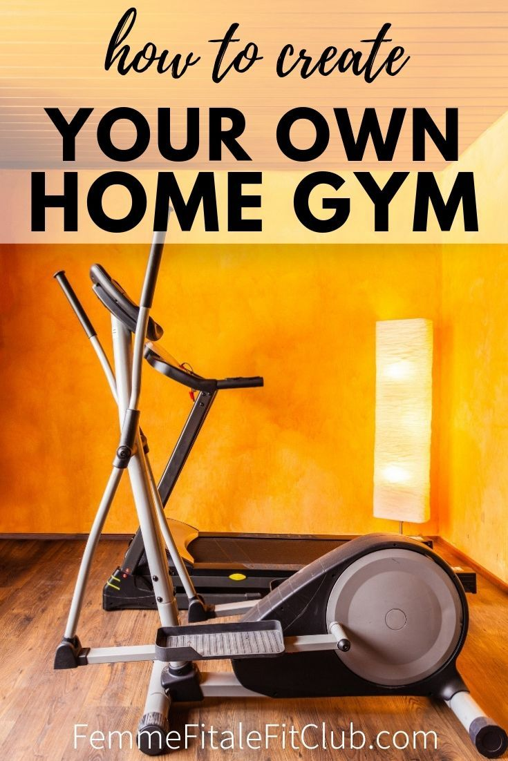 How To Create Your Own Amazing Home Gym