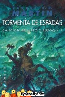 Tormenta de Espadas / Canción de Hielo y Fuego 3   —Valar morghulis.  —Valar dohaeris.