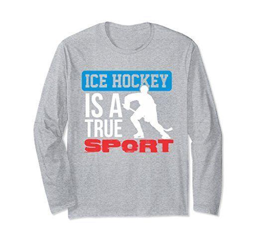 Unisex Ice Hockey Is A True Sport Long Sleeve T-Shirt Sports Lovers Small Heather Grey
