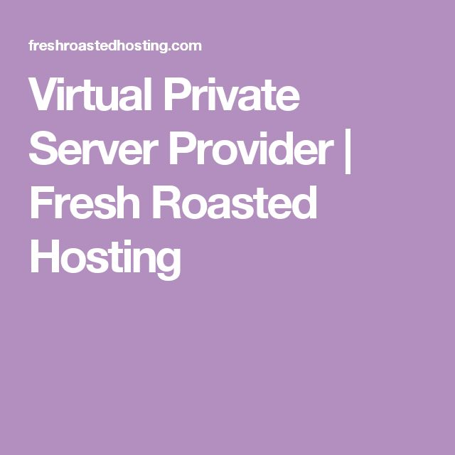 "A Virtual Private Server (VPS) is the ultimate in flexibility.  Our automated provisioning system lets you instantly create custom virtual servers whenever you need them.  Best of all, it's easy to add or remove resources as your needs change.  And unlike some ""discount"" Virtual Private Server providers, using Fresh Roasted Hosting as your virtual private server provider you can trust that your memory and disk space are always guaranteed!"