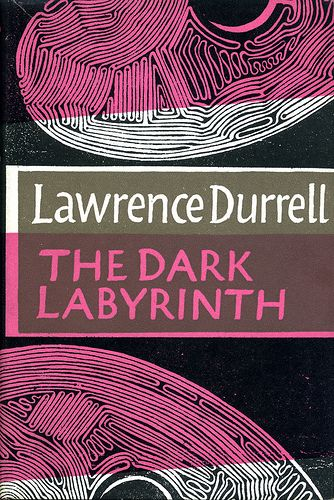 The dark labyrinth, Lawrence Durrell  looking for a summer read