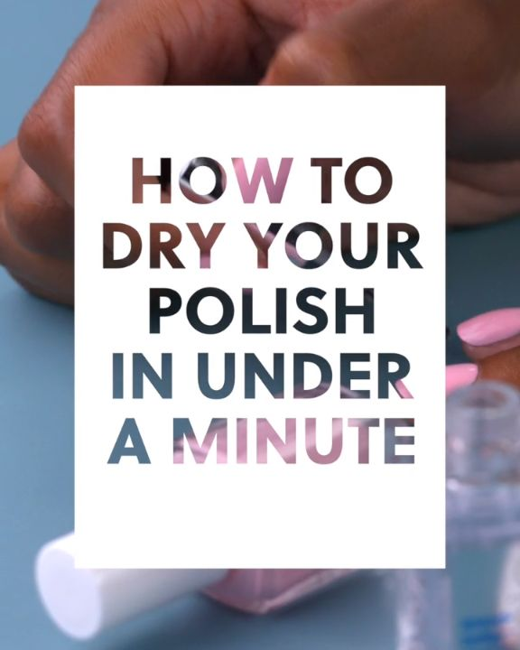 How to Dry Your Polish in Under a Minute #blinkbeauty #nailpolish #essie