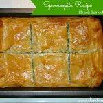 Spanakopita Recipe {Greek Spinach Pie}