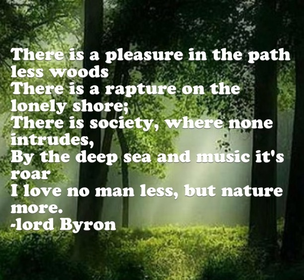 Life And Nature Quotes: Lord Byron, Nature, Quote Of My Life