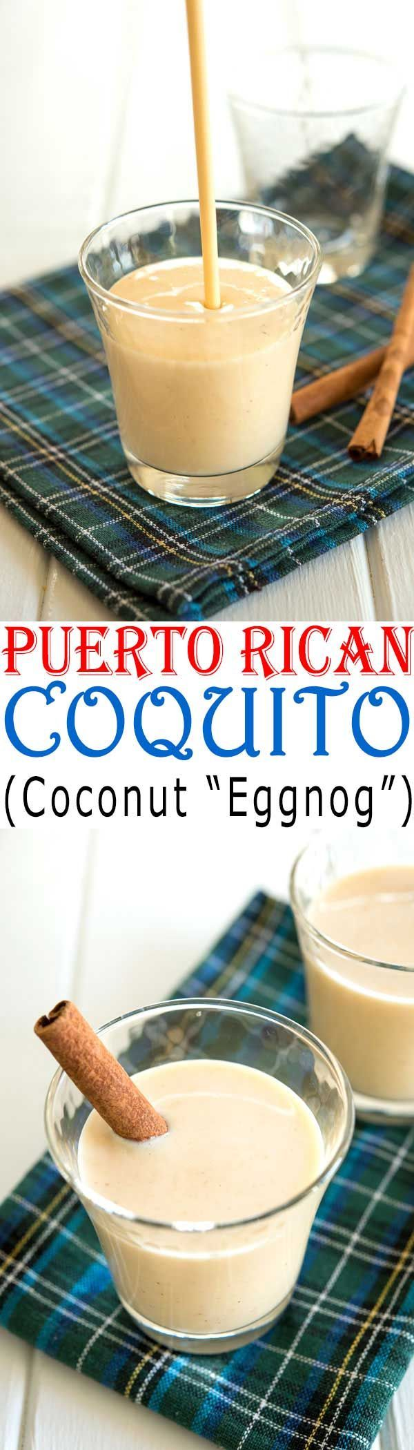 How to make the best Puerto Rican Coquito easy coconut