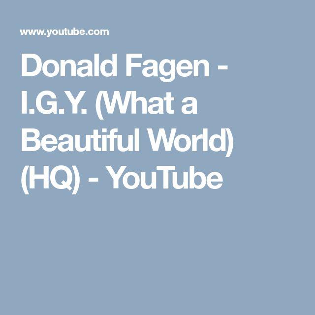 donald fagen igy what a beautiful world hq youtube - Fantastisch Einrichtungsstile 2015