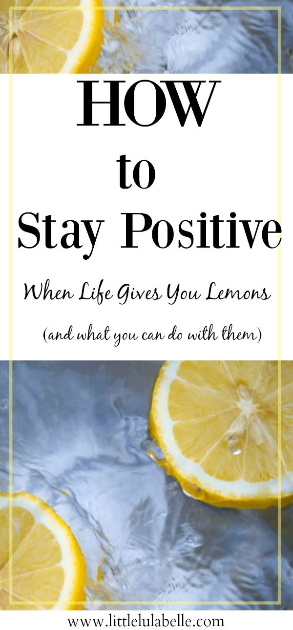 You know that old sayin' when life hands you lemons? Well, you can't just pick up a lemon and magically turn it into lemonade! Let me tell you how I make my lemonade and how you can make yours too! Click to read through on how to stay positive and happy a