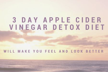 Have you been on the lookout for the rapid, safest and easiest way to feel better and look better? A Apple Cider Vinegar Detox will provide you with..