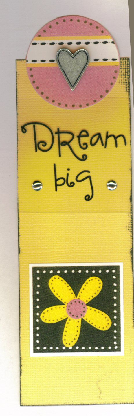 Dream Big Bookmark.  Random Advice album - advice to my daughters.  Each page includes a scripture, advice and black and white photo.  Angie McGoveran (memrybug).